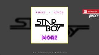 getlinkyoutube.com-R2bees x Wizkid  - More (OFFICIAL AUDIO 2016)