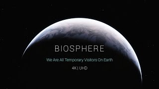getlinkyoutube.com-4K | Biosphere Full - Director's Extended Cut