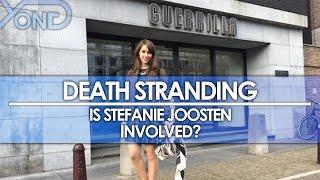 getlinkyoutube.com-Death Stranding - Is Stefanie Joosten Involved?