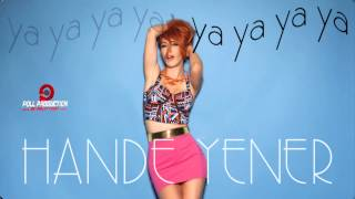 Hande Yener – Ya Ya Ya Ya Şarkısı Dinle