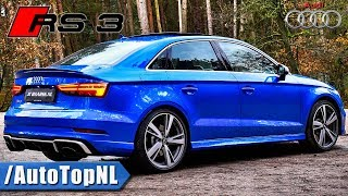 2018 Audi RS3 Sedan | EXHAUST SOUND LOUD!! | by AutoTopNL
