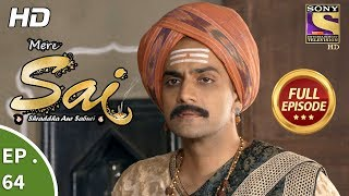 Mere Sai - Ep 64 - Full Episode - 25th December, 2017