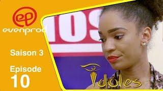 IDOLES - saison 3  - épisode 10 :