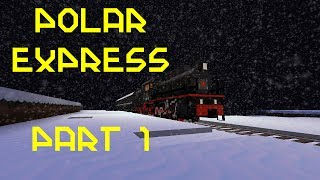 getlinkyoutube.com-Minecraft - Polar Express (Abridged) Part 1