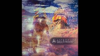 getlinkyoutube.com-AstroPilot - Fruits of The Imagination (Remastered 2016) [Full Album]