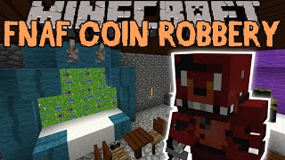 getlinkyoutube.com-Minecraft: Five Nights at Freddy's Coin Robbery Modded Map (Custom Map)