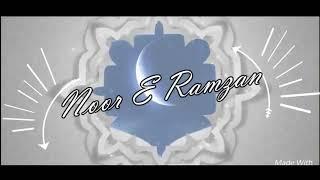 NOOR-E-RAMZAN|Naat E Ramzan|From Waseem Khan|Ramzan Ul Mubarak