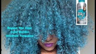 getlinkyoutube.com-Natural Hair| Beyond The Zone Color Bombz| Untamed Turquoise