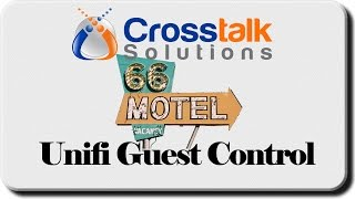 getlinkyoutube.com-Unifi Guest Control - Crosstalk Solutions