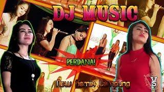 Dj Music Remix Terbaru Perdana Album Orgen Lampung