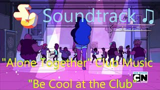 getlinkyoutube.com-Steven Universe Soundtrack ♫ - Be Cool at the Club [4 tracks]