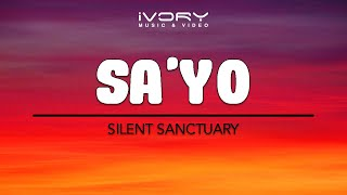 getlinkyoutube.com-Silent Sanctuary - Sa'yo (Official Lyric Video)