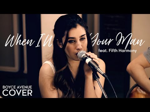 When I Was Your Man - Bruno Mars (Boyce Avenue feat. Fifth Harmony cover)