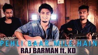 Pehli Baar Mile Hain | Salman Khan | Official Video Song 2017 | Raj Barman ft. KD
