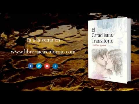 El cataclismo transitorio (Booktrailer) - Editorial Círculo Rojo