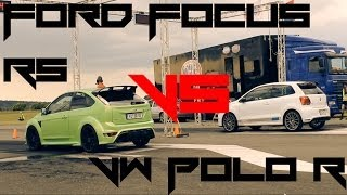 getlinkyoutube.com-★Ford Focus RS VS. VW Polo R★
