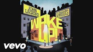 John Legend & The Roots - Wake Up! EPK