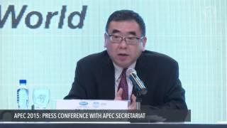 APEC 2015: Press conference with secretariat