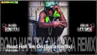 Popcaan - Road Hafi Tek On (Soca Remix)