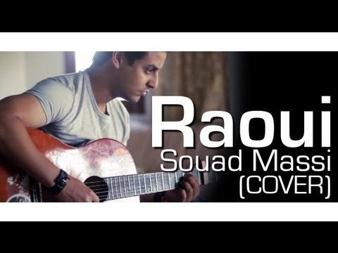 YASSINE JARRAM - RAOUI - SOUAD MASSI - ACOUSTIC COVER (MADE BY UNIK PROD)