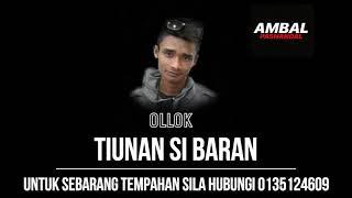 Ollok - Tiunan Si Baran | Ambal Pashandal Band