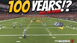 getlinkyoutube.com-WHAT IF WE SIMMED 100 YEARS INTO THE FUTURE!?!? Madden 17