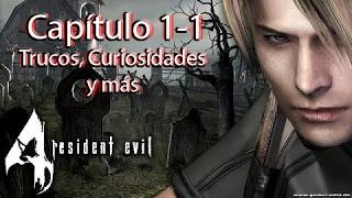Guía Resident Evil 4: Todos los trucos revelados [Cap 1 - 1]
