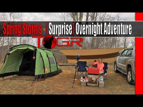 Spring Storms - (Surprise!!!!) Overnight Adventure