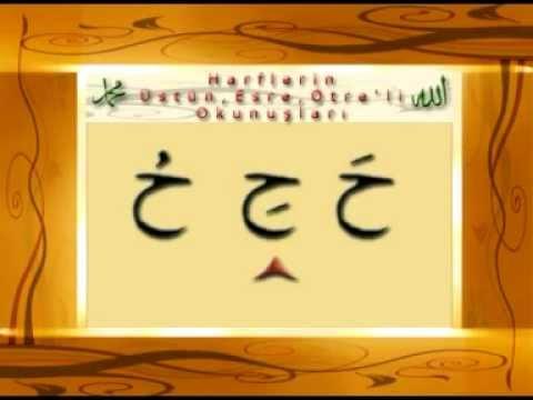 Kur'an Öğreniyorum - 3 (Harflerin Üstün, Esre ve Ötreli Okunuşu)