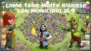 getlinkyoutube.com-Come fare molte risorse con municipio al 9 - Clash of clans