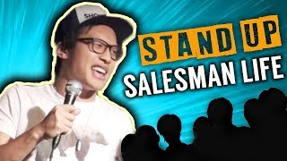 Salesman's Life [STAND-UP COMEDY]