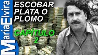 getlinkyoutube.com-ESCOBAR: PLATA O PLOMO.(CAPITULO 2) - PABLO ESCOBAR