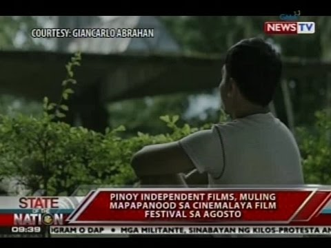 SONA: Pinoy Indie films, muling mapapanood sa Cinemalaya