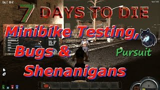 getlinkyoutube.com-7 Days To Die - Minibike Testing, Bugs, & Shenanigans - Alpha 12