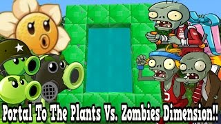 Minecraft How To Make A Portal To The Plants Vs. Zombies Dimension - PvZ Dimension Showcase!!