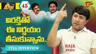 Hero Raja Exclusive Interview | Open Talk with Anji #45 | Telugu Interview - TeluguOne