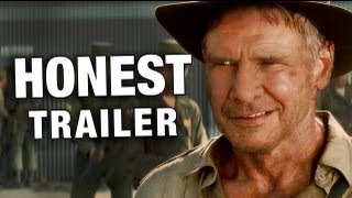 getlinkyoutube.com-Honest Trailers - Indiana Jones & The Kingdom of The Crystal Skull