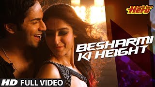 Besharmi Ki Height | Full Video Song | Main Tera Hero | Varun Dhawan, Ileana D'Cruz, Nargis Fakhri width=