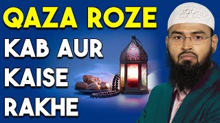 Ramzan Ke Roze Jiske Chuthe Ho Wo Qaza Roze Kaise Aur Kab Rakhe By Adv. Faiz Syed width=