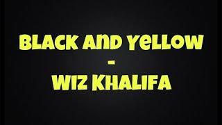 getlinkyoutube.com-Black and yellow - Wiz Khalifa (clean lyrics)