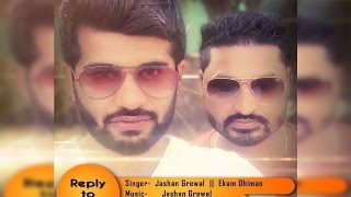 Reply To Narma || Jashan Grewal || Ekam Dhiman || Latest Punjabi Hits 2015