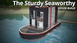 getlinkyoutube.com-The Sims 3 House Building - The Sturdy Seaworthy