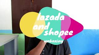 LAZADA VS SHOPEE UNBOXING!!!!!!!!!!!!!!!!!!!!!! another unboxing video with: ALBERT TY