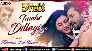 Tumhe Dillagi Bhool Jani Padegi | Superstar Khesari Lal Yadav | Latest Romantic Hindi Song 2018
