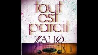 Zaho-Tout Est Pareil