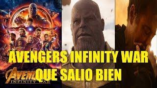 Avengers Infinity War Que Salio Bien Reseña Sin y Con Spoilers