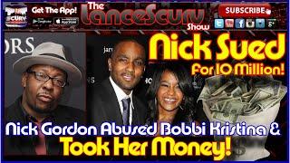 getlinkyoutube.com-Nick Gordon Abused Bobbi Kristina & Took Her Money! - The LanceScurv Show