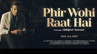 Phir Wohi Raat Hai | Abhijeet Sawant | Cover | Kishore Kumar | Ghar