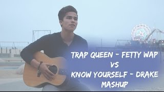 getlinkyoutube.com-Trap Queen (Cover) VS Know Yourself | Fetty Wap and Drake Mashup | Alex Aiono