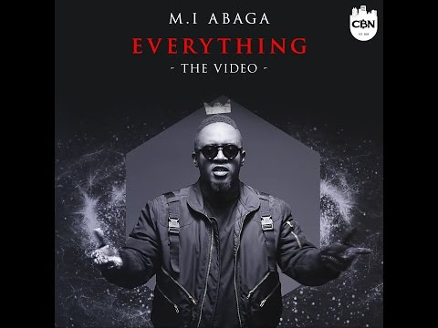 MI ABAGA - EVERYTHING | OFFICIAL VIDEO (EXPLICIT) @MI_Abaga